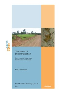 The roads of decentralisation  The history of rural road